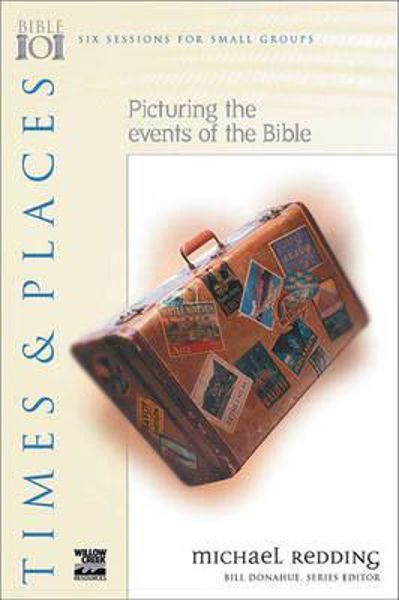 Picture of BIBLE 101 STUDIES/TIMES AND PLACES