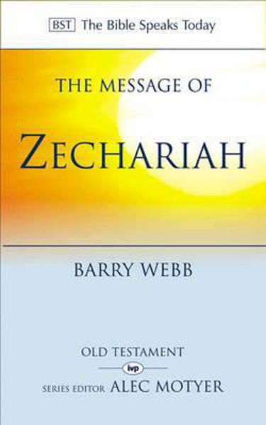 Picture of BST/MESSAGE OF ZECHARIAH