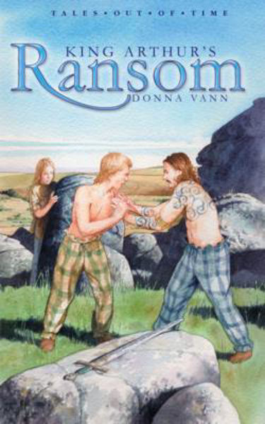 Picture of KING ARTHUR'S RANSOM Tales out of time