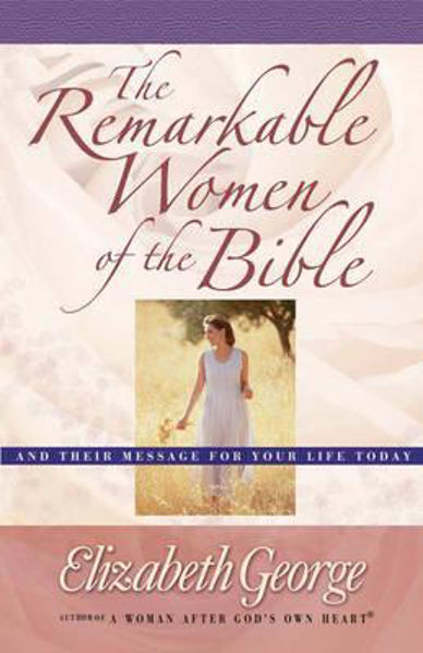 Picture of THE REMARKABLE WOMEN OF THE BIBLE