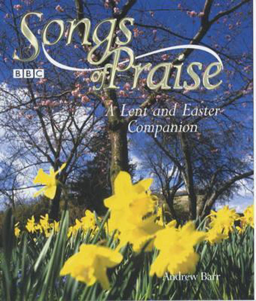 Picture of SONGS OF PRAISE Lent and Easter