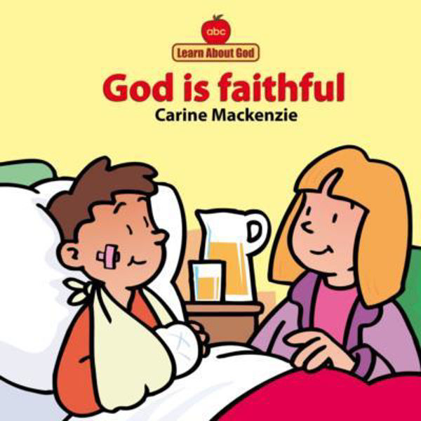 Picture of LEARN ABOUT GOD/GOD IS FAITHFUL