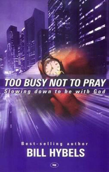 Picture of TOO BUSY NOT TO PRAY