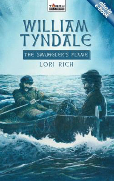 Picture of TORCH BEARERS/WILLIAM TYNDALE smuggler's