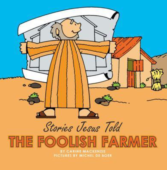 Picture of STORIES JESUS TOLD/FOOLISH FARMER