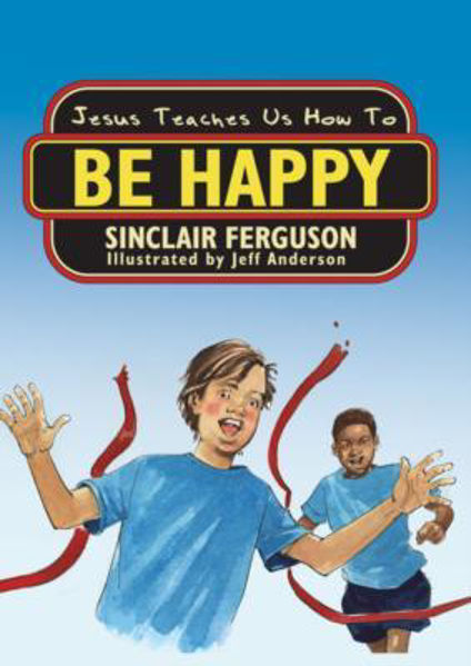 Picture of JESUS TEACHES US HOW TO BE HAPPY