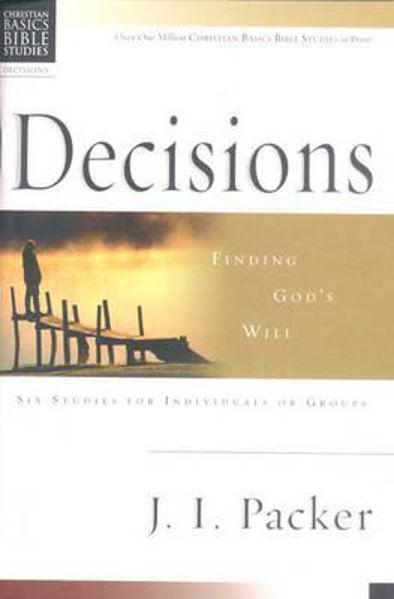 Picture of DECISIONS/CHRISTIAN BASICS/..GOD'S WILL