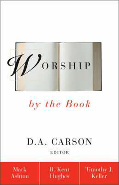 Picture of WORSHIP BY THE BOOK
