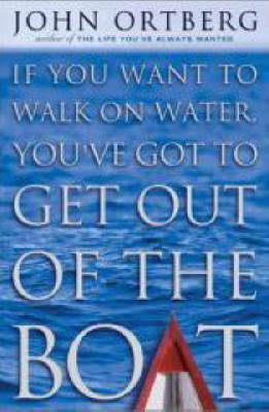 Picture of IF YOU WANT TO WALK WATER..GET OUT BOAT