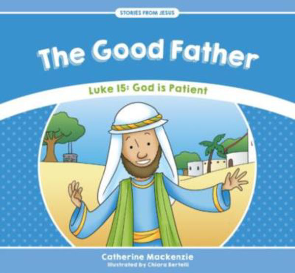 Picture of STORIES from JESUS #1 The Good Father