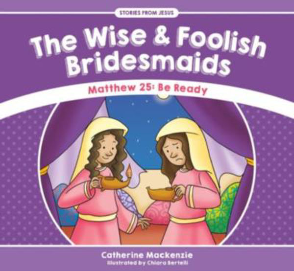 Picture of STORIES from JESUS #6 The Wise and Foolish Bridesmaids