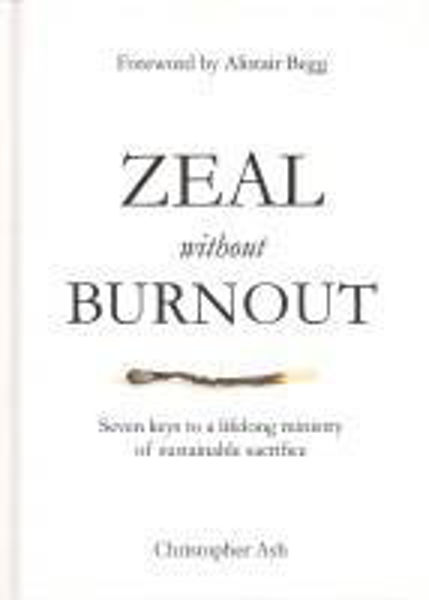 Picture of ZEAL WITHOUT BURNOUT