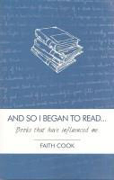 Picture of AND SO I BEGAN TO READ....Books that have influenced me