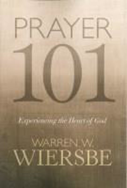 Picture of PRAYER 101 Experiencing the heart of God