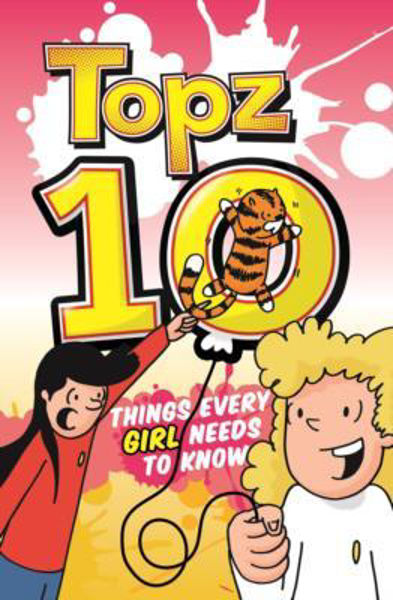 Picture of TOPZ 10 THINGS EVERY GIRL NEEDS TO KNOW