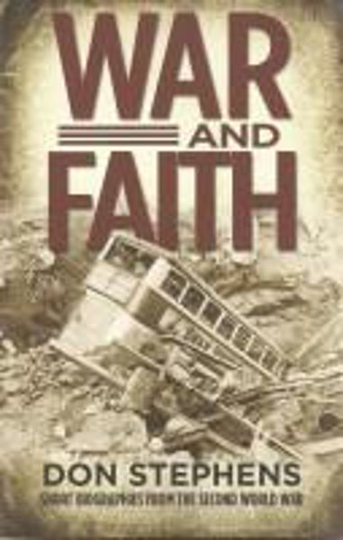 Picture of WAR AND FAITH Stories from WWII