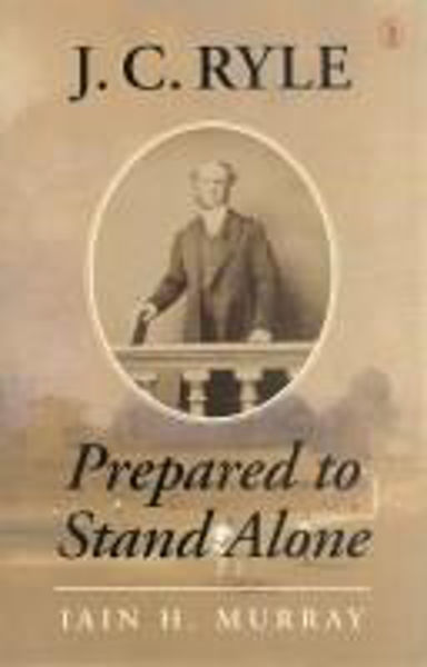 Picture of J.C RYLE PREPARED TO STAND ALONE Hbk