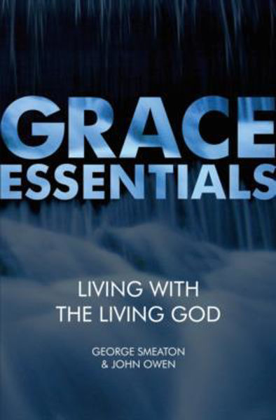 Picture of GRACE ESSENTIALS/Living with the living God