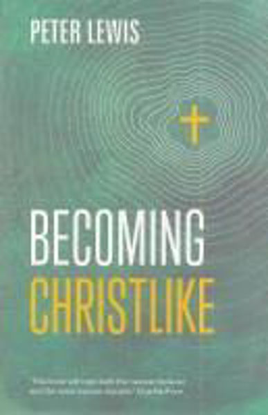 Picture of BECOMING CHRISTLIKE