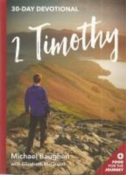 Picture of 30 DAY DEVOTIONAL 2 Timothy
