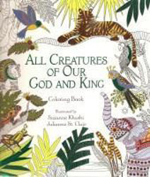 Picture of ALL CREATURES of our GOD and KING Colouring Book