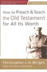 Picture of HOW TO PREACH & TEACH THE OLD TESTAMENT for all its worth