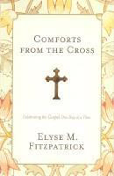 Picture of COMFORTS FROM THE CROSS