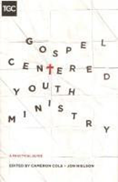 Picture of GOSPEL CENTERED YOUTH MINISTRY