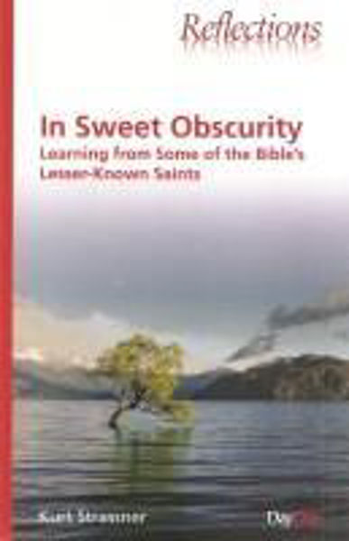 Picture of REFLECTIONS/IN SWEET OBSCURITY