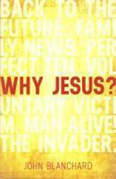 Picture of WHY JESUS?
