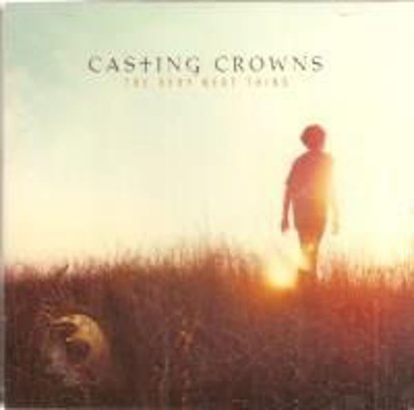 Picture of Casting Crowns THE VERY NEXT THING