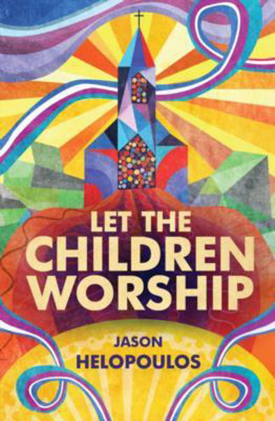 Picture of LET THE CHILDREN WORSHIP