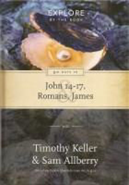 Picture of EXPLORE BY THE BOOK John 14-17 Romans James