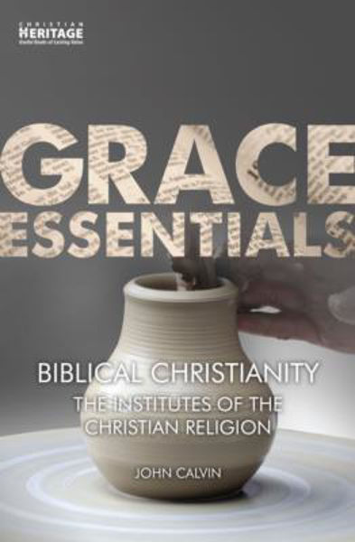 Picture of GRACE ESSENTIALS/Biblical Christianity