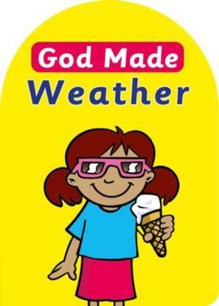 Picture of GOD MADE WEATHER