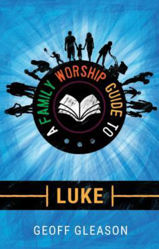 Picture of A FAMILY WORSHIP GUIDE TO LUKE