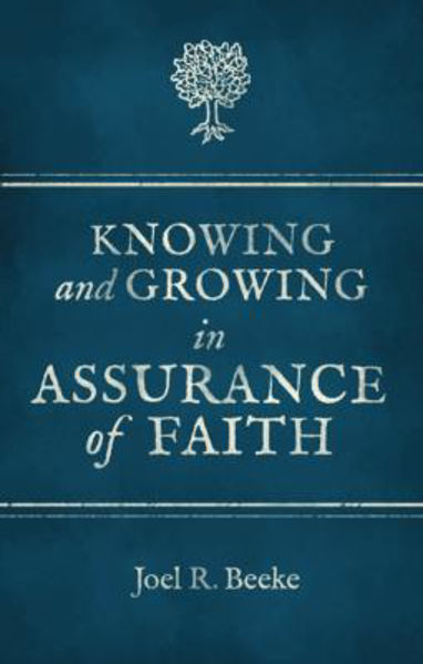 Picture of KNOWING AND GROWING IN ASSURANCE OF FAITH