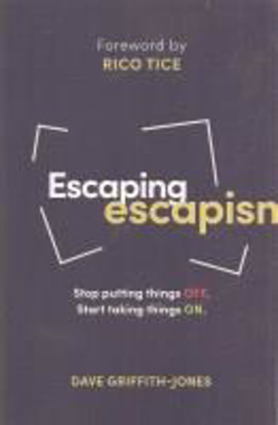 Picture of ESCAPING ESCAPISM
