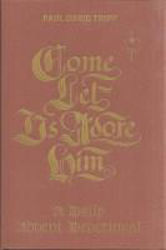 Picture of COME LET US ADORE HIM Advent readings