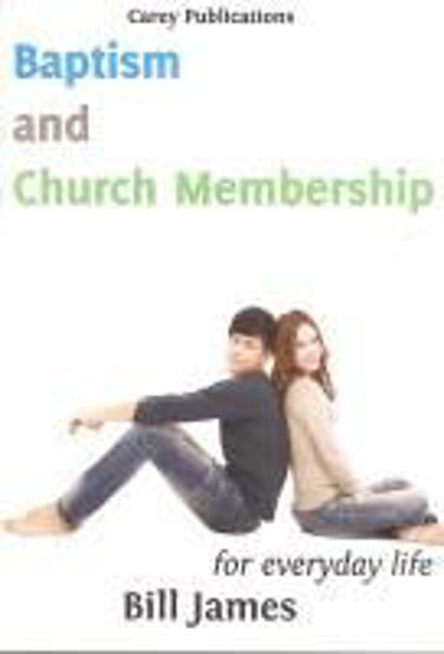Picture of BAPTISM and CHURCH MEMBERSHIP
