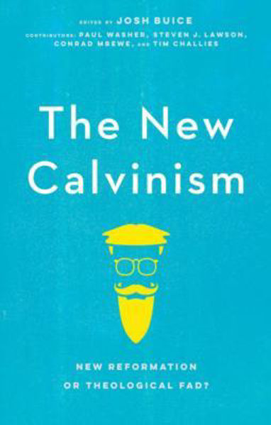 Picture of THE NEW CALVINISM