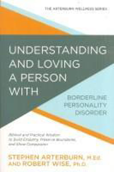 Picture of UNDERSTANDING LOVING Borderline Personality Disorder