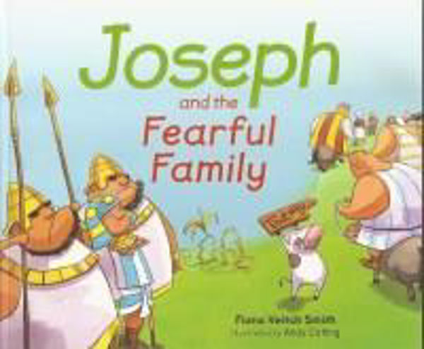 Picture of JOSEPH #6 and the FEARFUL FAMILY Book 6