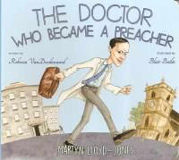 Picture of THE DOCTOR WHO BECAME A PREACHER