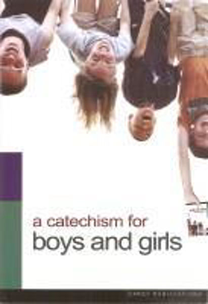 Picture of A CATECHISM FOR BOYS AND GIRLS