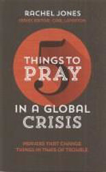 Picture of 5 THINGS TO PRAY IN A GLOBAL CRISIS