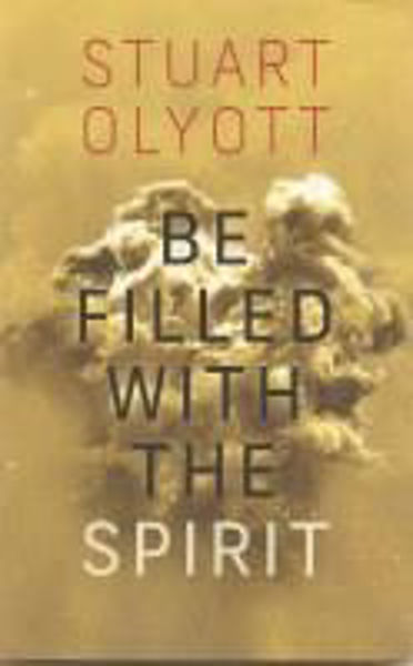 Picture of BE FILLED WITH THE SPIRIT