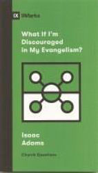 Picture of 9Marks QUESTIONS What If I'm Discouraged in my evangelism