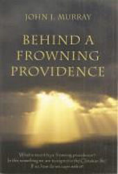 Picture of BEHIND A FROWNING PROVIDENCE