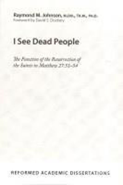 Picture of I SEE DEAD PEOPLE Matthew 27:51-54